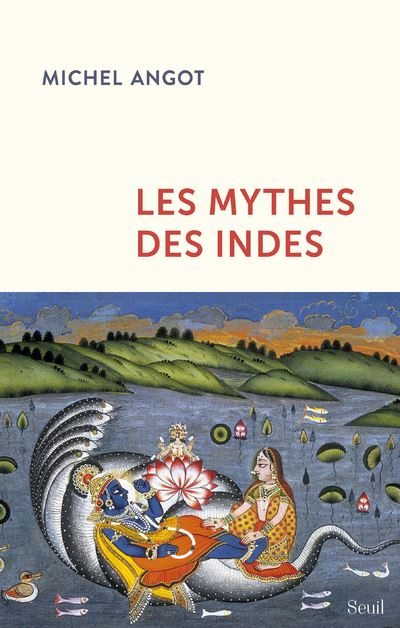 Michel AngotLes-mythes-des-Indes